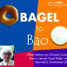 Bagel to Bao